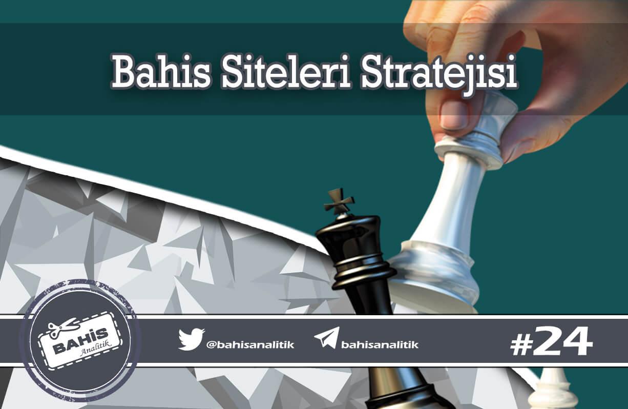 Bahis Siteleri Stratejileri